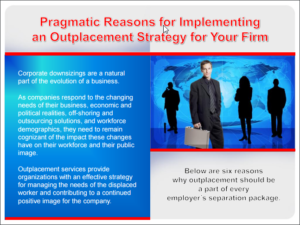 pragmatic-reasons-for-implementing-and-outplacement-strategy-for-your-firm